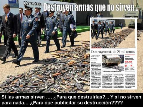 Destruyen armas que no sirven...