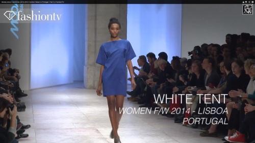 Moda Lisboa Portugal 2013 White Tent